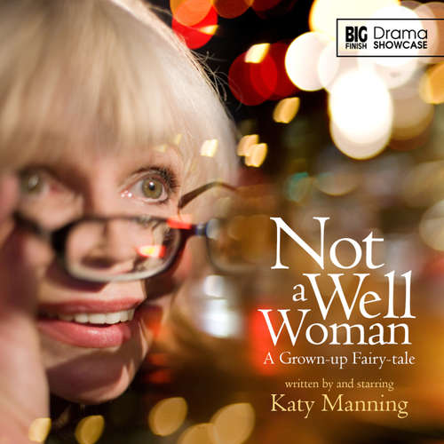 Audiobook Not a Well Woman - Katy Manning - Katy Manning
