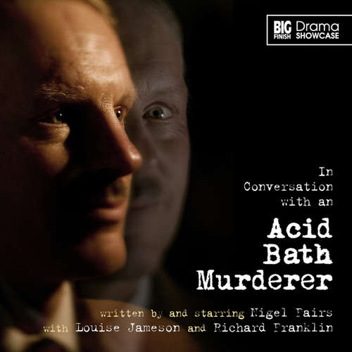 Audiobook In Conversation with an Acid Bath Murderer - Nigel Fairs - Nigel Fairs