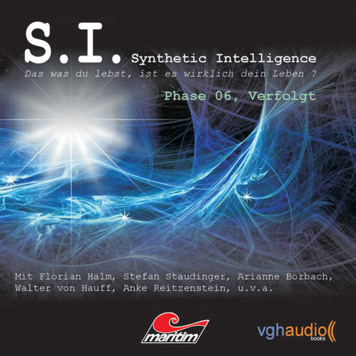 Hoerbuch S.I. - Synthetic Intelligence, Phase 6: Verfolgt - James Owen - Florian Halm