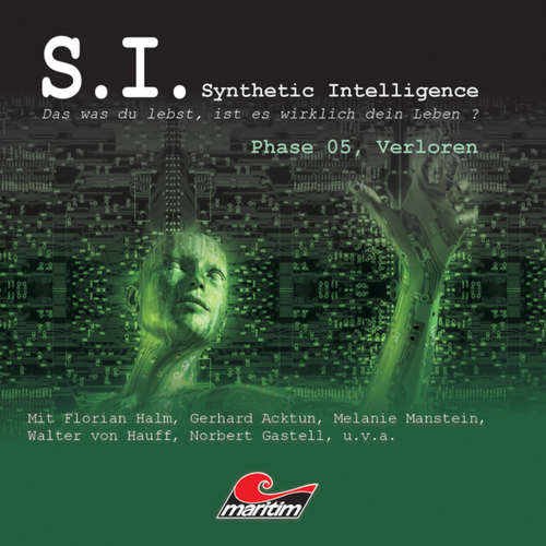 Hoerbuch S.I. - Synthetic Intelligence, Phase 5: Verloren - James Owen - Florian Halm