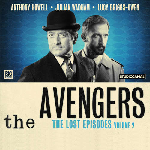 Audiobook The Avengers, Volume 2: The Lost Episodes - Peter Ling - Anthony Howell