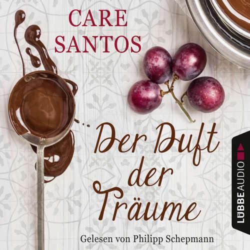 Hoerbuch Der Duft der Träume - Care Santos - Philipp Schepmann