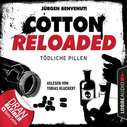 Hoerbuch Cotton Reloaded, Folge 38: Tödliche Pillen - Jürgen Benvenuti - Tobias Kluckert