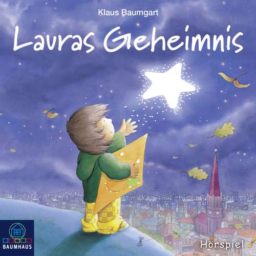 Hoerbuch Lauras Geheimnis - Klaus Baumgart - Sarah Kunze
