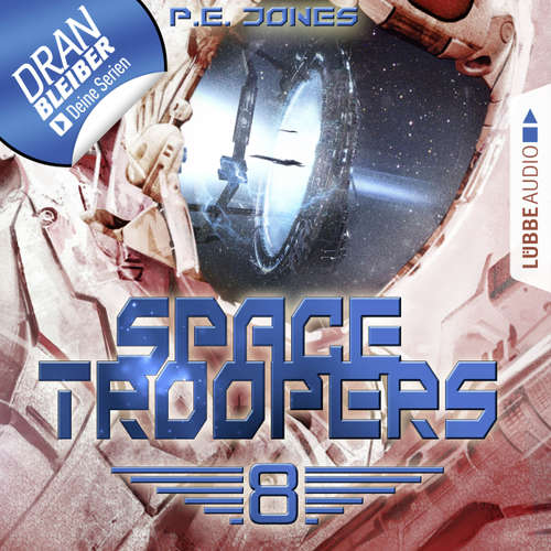 Hoerbuch Space Troopers, Folge 8: Sprung in fremde Welten - P. E. Jones - Uve Teschner