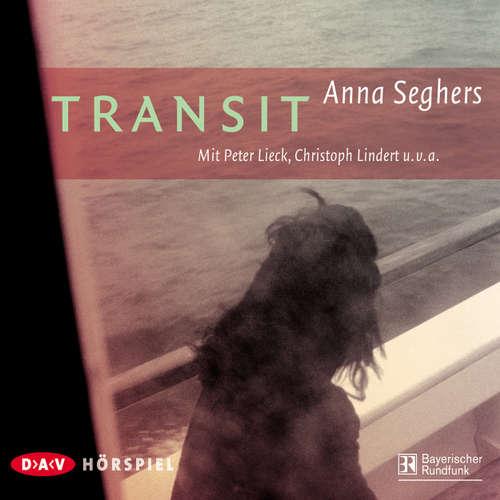 Hoerbuch Transit - Anna Seghers - Peter Lieck