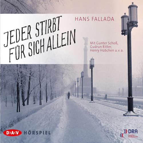 Hoerbuch Jeder stirbt für sich allein - Hans Fallada - Gunter Schoß
