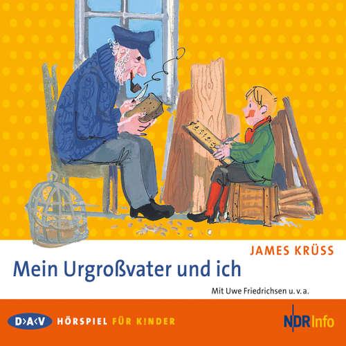 Hoerbuch Mein Urgroßvater und ich - James Krüss - Eduard Marks
