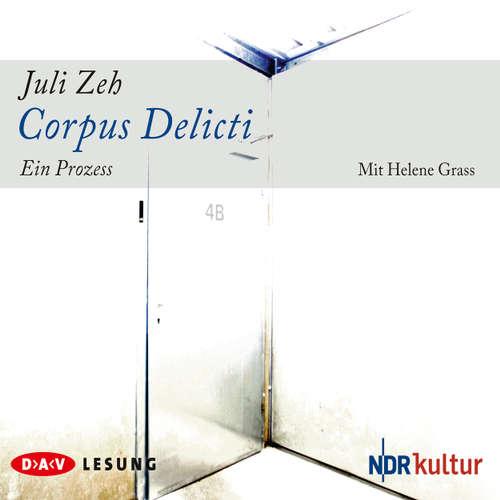 Hoerbuch Corpus delicti - Juli Zeh - Helene Grass