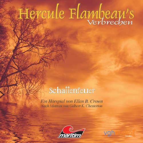 Hoerbuch Hercule Flambeau's Verbrechen, Folge 1: Schattenfeuer - Ellen B. Crown - Peter Weis
