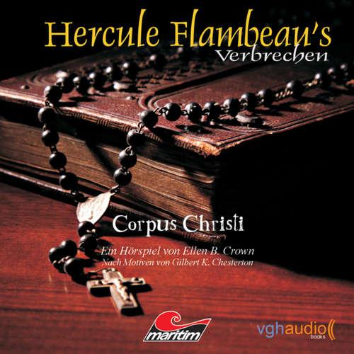 Hoerbuch Hercule Flambeau's Verbrechen, Folge 2: Corpus Christi - Ellen B. Crown - Peter Weis