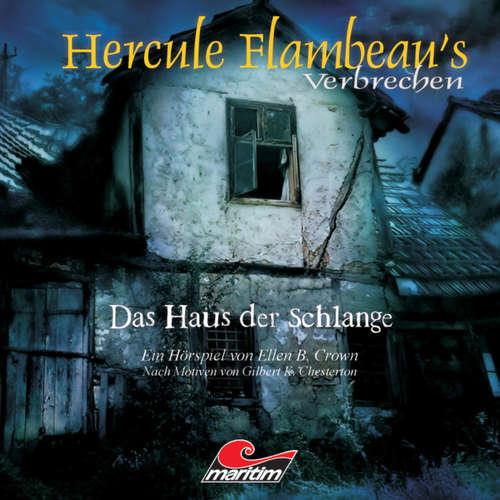 Hoerbuch Hercule Flambeau's Verbrechen, Folge 3: Das Haus der Schlange - Ellen B. Crown - Peter Weis
