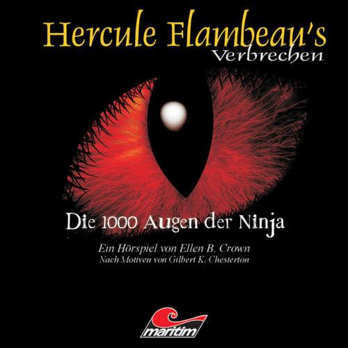 Hoerbuch Hercule Flambeau's Verbrechen, Folge 4: Die 1000 Augen der Ninja - Ellen B. Crown - Peter Weis
