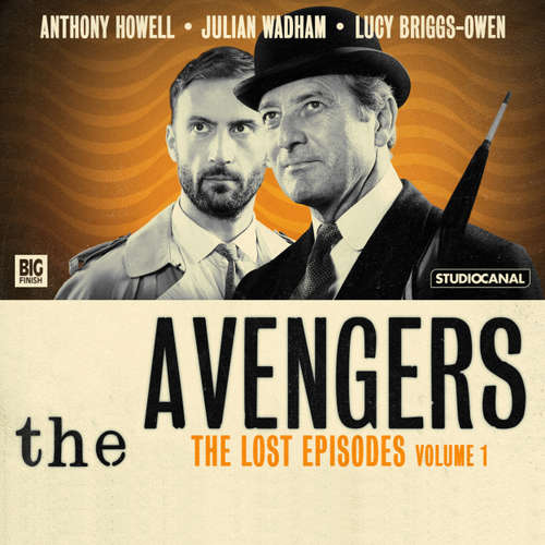 Audiobook The Avengers, Volume 1: The Lost Episodes - Ray Rigby - Anthony Howell