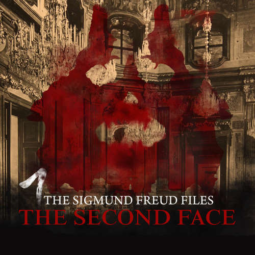 Audiobook A Historical Psycho Thriller Series - The Sigmund Freud Files, Episode 1: The Second Face - Heiko Martens - David Rintoul
