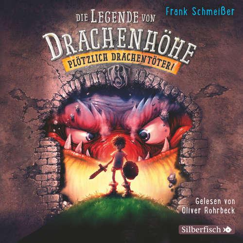 Die Legende von Drachenhöhe, Folge 1: Plötzlich Drachentöter!