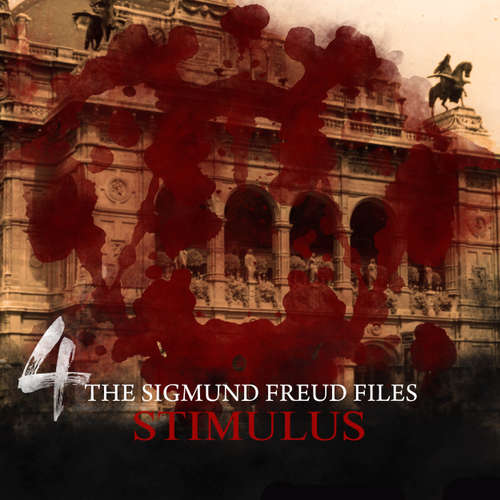 Audiobook A Historical Psycho Thriller Series - The Sigmund Freud Files, Episode 4: Stimulus - Heiko Martens - David Rintoul