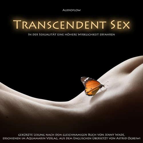Jenny Wade, Transcendent Sex