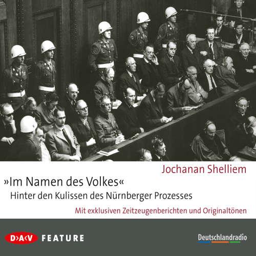 "Hoerbuch ""Im Namen des Volkes"" - Hinter den Kulissen des Nürnberger Prozesses - Jochanan Shelliem - Otto Sander"