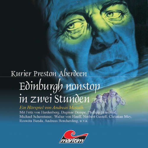 Hoerbuch Kurier Preston Aberdeen, Folge 6: Edinburgh nonstop in zwei Stunden, Teil 1 - Andreas Masuth - Fritz von Hardenberg