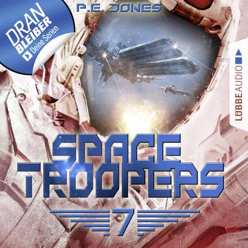 Hoerbuch Space Troopers, Folge 7: Das Artefakt - P. E. Jones - Uve Teschner