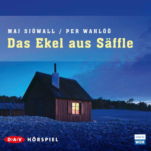 Hoerbuch Das Ekel aus Säffle - Maj Sjöwall - Charls Wirths