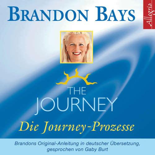 The Journey - Die Journey Prozesse