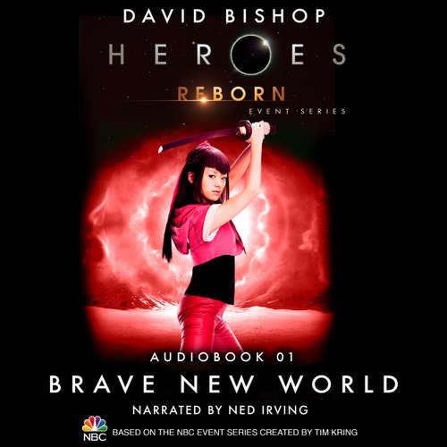 Heroes Reborn - Official TV Tie-In Series, Audiobook 1: Brave New World
