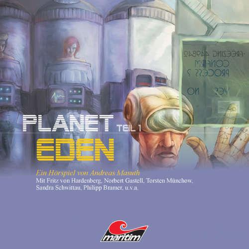 Hoerbuch Planet Eden, Planet Eden, Teil 1 - Andreas Masuth - Sandra Schwittau