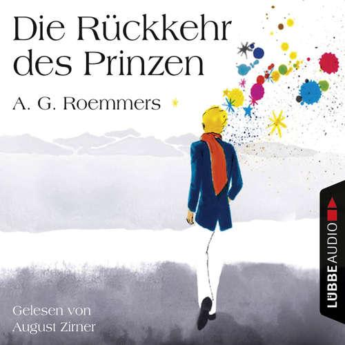 Hoerbuch Die Rückkehr des Prinzen - A. G. Roemmers - August Zirner