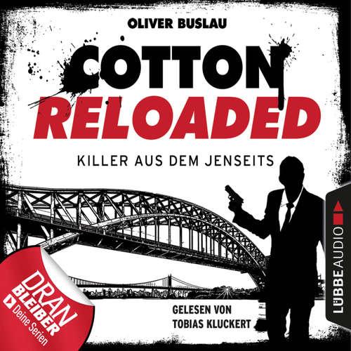 Hoerbuch Cotton Reloaded, Folge 37: Killer aus dem Jenseits - Oliver Buslau - Tobias Kluckert