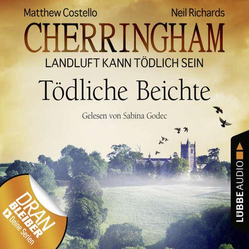 Hoerbuch Cherringham - Landluft kann tödlich sein, Folge 10: Tödliche Beichte - Matthew Costello - Sabina Godec