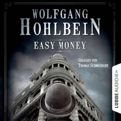 Hoerbuch Easy Money - Kurzgeschichte - Wolfgang Hohlbein - Thomas Schmuckert