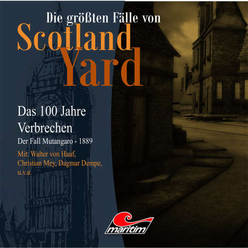 Die größten Fälle von Scotland Yard - Das 100 Jahre Verbrechen, Folge 17: Der Fall Mutangaro - 1889