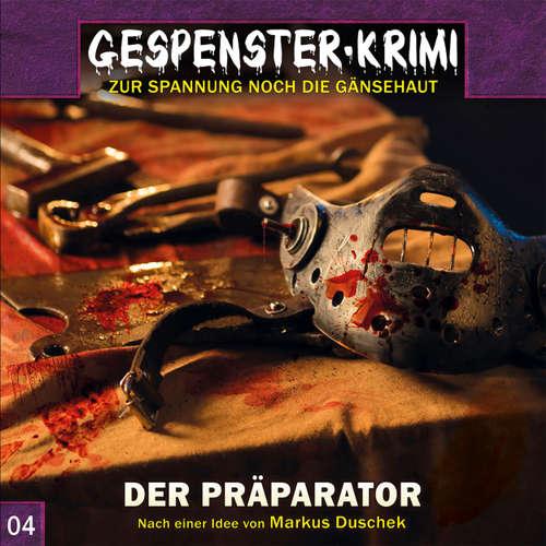 Gespenster-Krimi, Folge 4: Der Präparator