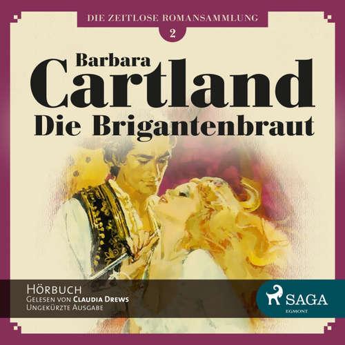 Die Brigantenbraut - Die zeitlose Romansammlung von Barbara Cartland 2