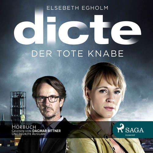 Dicte Svendsen Krimi, Folge 1: Der tote Knabe