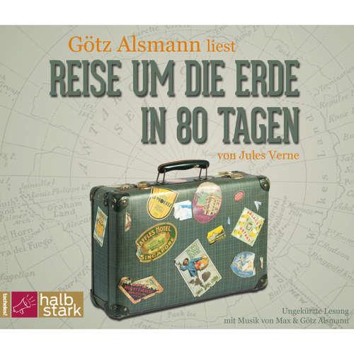 Hoerbuch Reise um die Erde in 80 Tagen - Jules Verne - Götz Alsmann