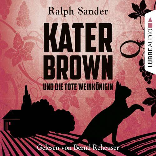Hoerbuch Kater Brown und die tote Weinkönigin - Kurzgeschichte - Ralph Sander - Bernd Reheuser