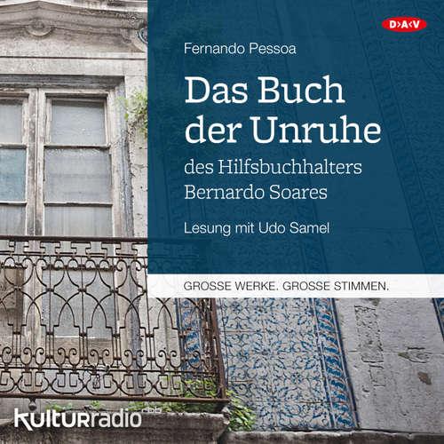 Hoerbuch Das Buch der Unruhe des Hilfsbuchhalters Bernardo Soares - Fernando Pessoa - Udo Samel