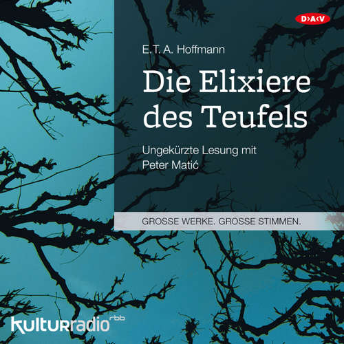 Hoerbuch Die Elixiere des Teufels - E.T.A. Hoffmann - Peter Mati?