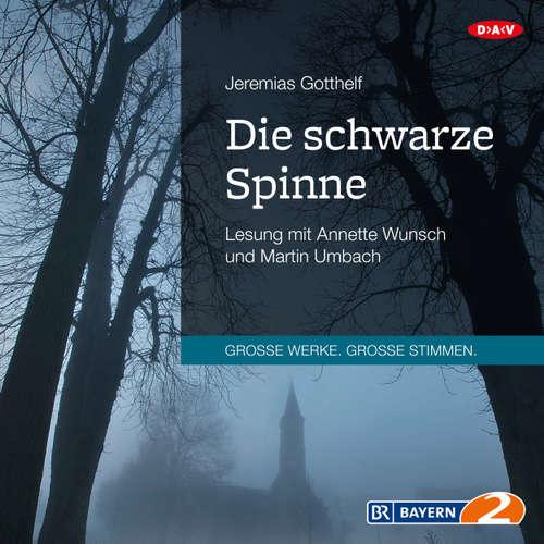 Hoerbuch Die schwarze Spinne - Jeremias Gotthelf - Martin Umbach