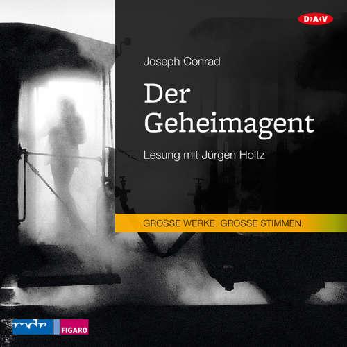 Hoerbuch Der Geheimagent - Joseph Conrad - Jürgen Holtz