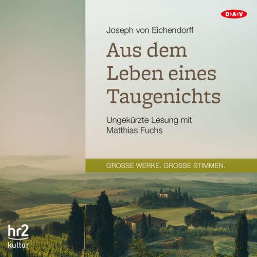 Hoerbuch Aus dem Leben eines Taugenichts - Joseph von Eichendorff - Matthias Fuchs