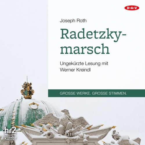 Hoerbuch Radetzkymarsch - Joseph Roth - Werner Kreindl