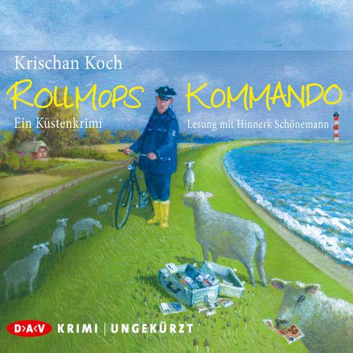 Hoerbuch Rollmopskommando. Ein Küstenkrimi - Krischan Koch - Hinnerk Schönemann