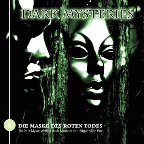 Dark Mysteries, Folge 8: Die Maske des roten Todes