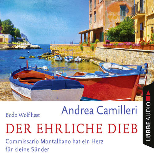 Hoerbuch Der ehrliche Dieb - Andrea Camilleri - Bodo Wolf