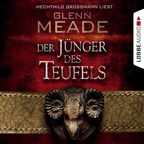 Hoerbuch Der Jünger des Teufels - Glenn Meade - Mechthild Großmann