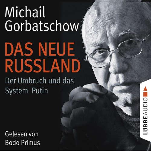 Das neue Russland - Der Umbruch und das System Putin